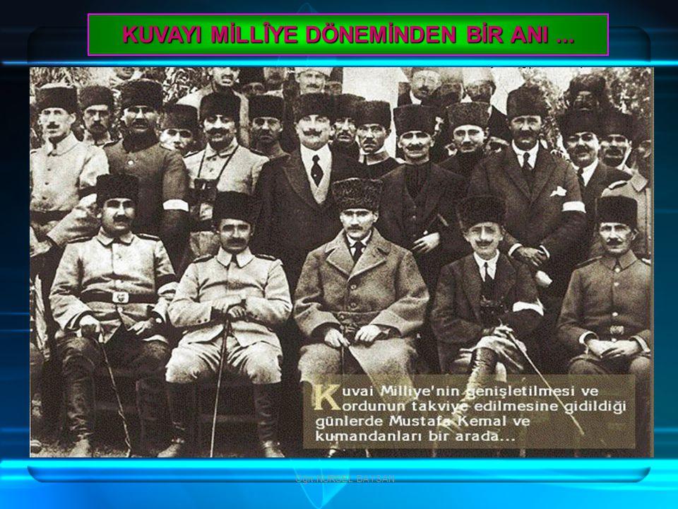 Öğrt.NURSEL BAYSAN KURTULUŞ SAVAŞI ve MUSTAFA KEMÂL PAŞA - 2 (1919-1923)