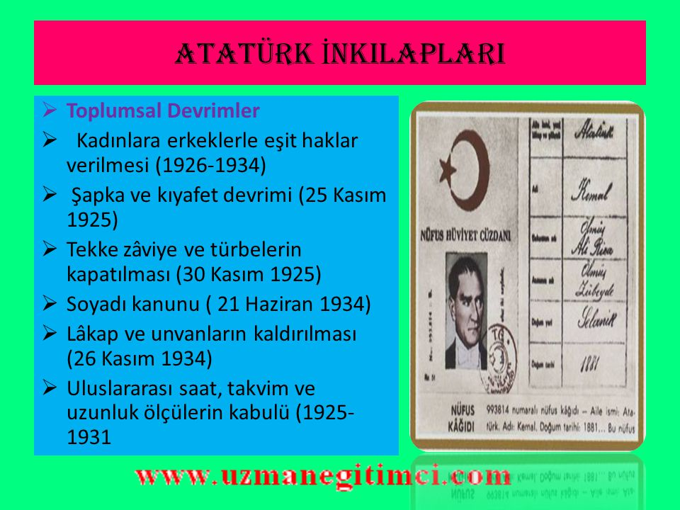ATATÜRK İ NKILAPLARI  Atatürk Türkiye'yi