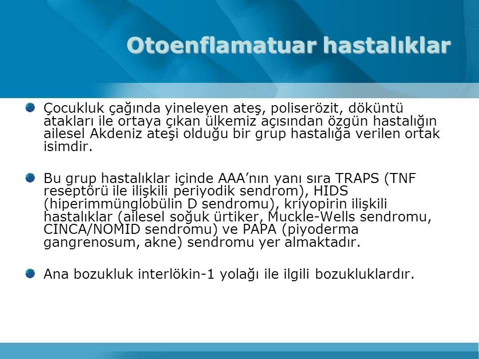 AİLESEL AKDENİZ ATEŞİ-Türkiye'de sık görülen bölgeler Kastamonu Sinop Çorum Tokat Sivas Erzincan Kars Ankara Ülkemizde AAA görülme sıklığı 1/1000