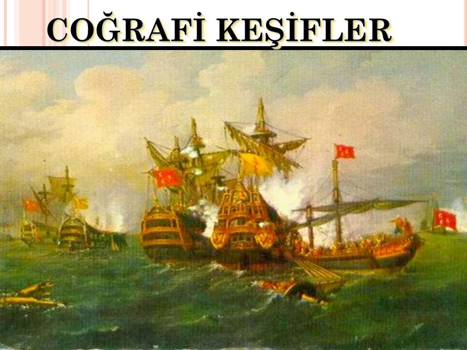 4) Başka Deniz Yollarının Aranması İspanyol ve Portekizli gemicilerin Akdeniz de Venedikli ve Cenevizli gemicilerden dolayı doğu ticaretinden yararlanamayışları nedeniyle başka deniz yolları aramaları