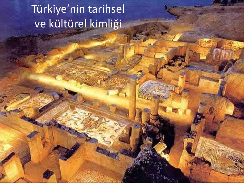 Türkiye'nin tarihsel ve kültürel kimliği