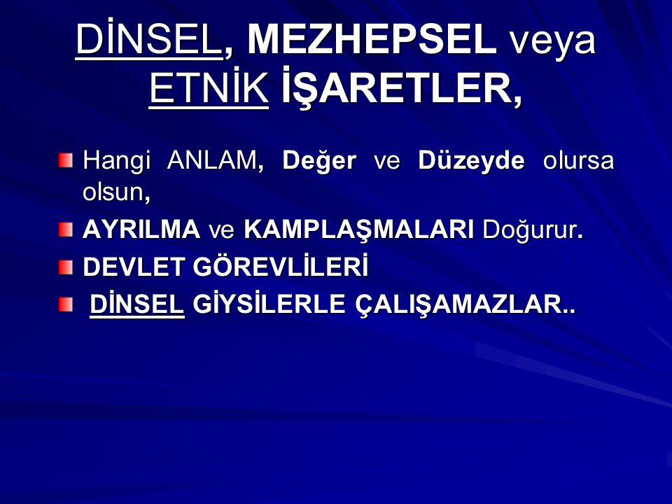 AYIRT EDİLME İŞARETİ!..