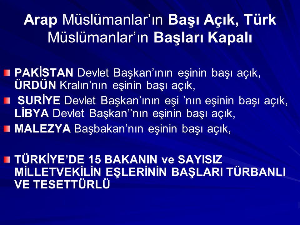 Arap Müslümanlar'ın Başı Açık, Türk Müslümanlar'ın Başları Kapalı MISIR Devlet Başkanı'nın eşinin başı açık, A.