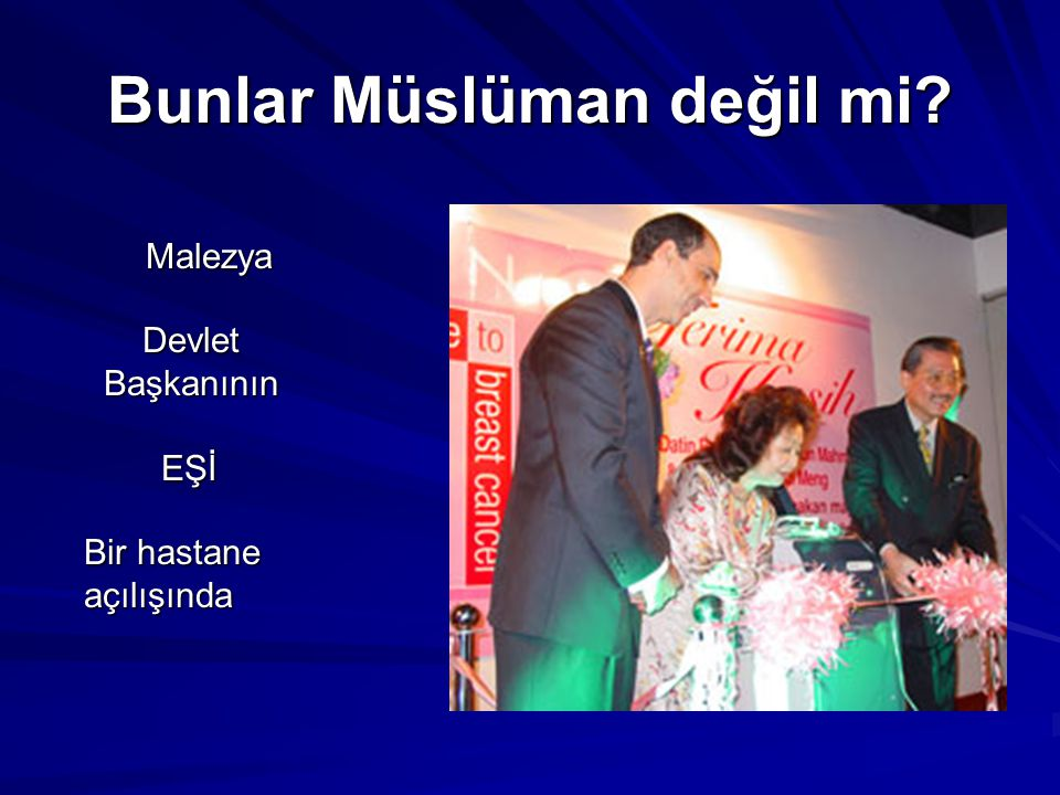 Bunlar Müslüman değil mi Tunus Devlet Başkanı'nın Eşi Laila
