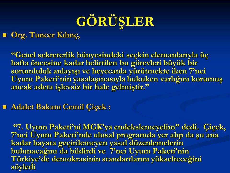 GÖRÜŞLER Org.Tuncer Kılınç, Org.