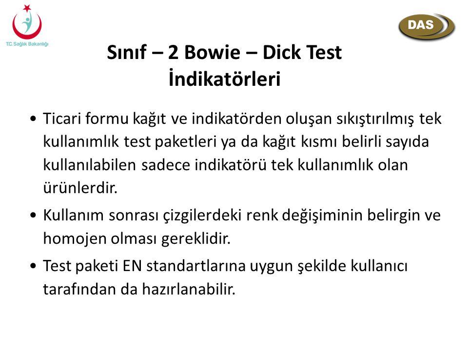 Sınıf – 2 Bowie – Dick Test İndikatörleri Ticari formu kağıt ve indikatörden oluşan sıkıştırılmış tek kullanımlık test paketleri ya da kağıt kısmı bel