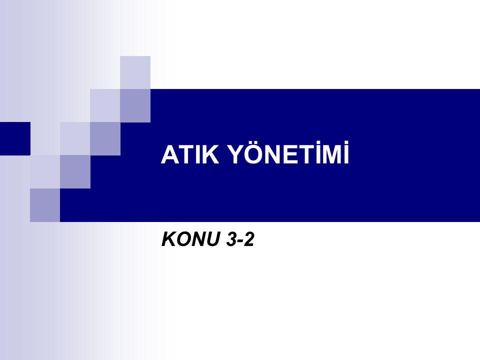 ATIK YÖNETİMİ KONU 3-2