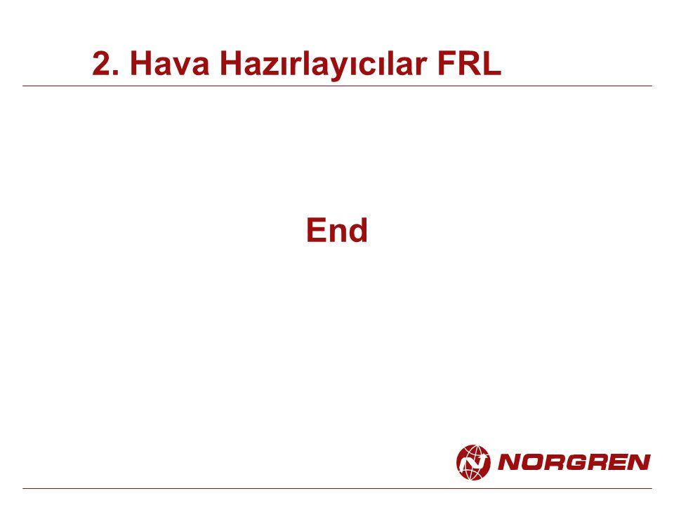 End 2. Hava Hazırlayıcılar FRL