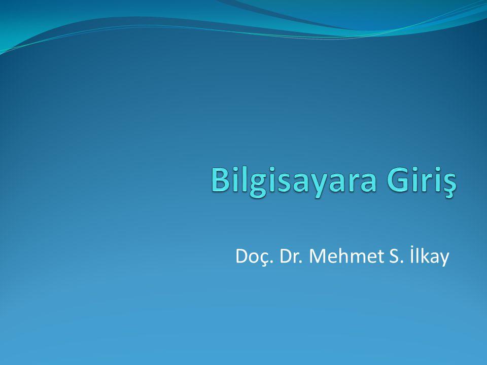 Doç. Dr. Mehmet S. İlkay