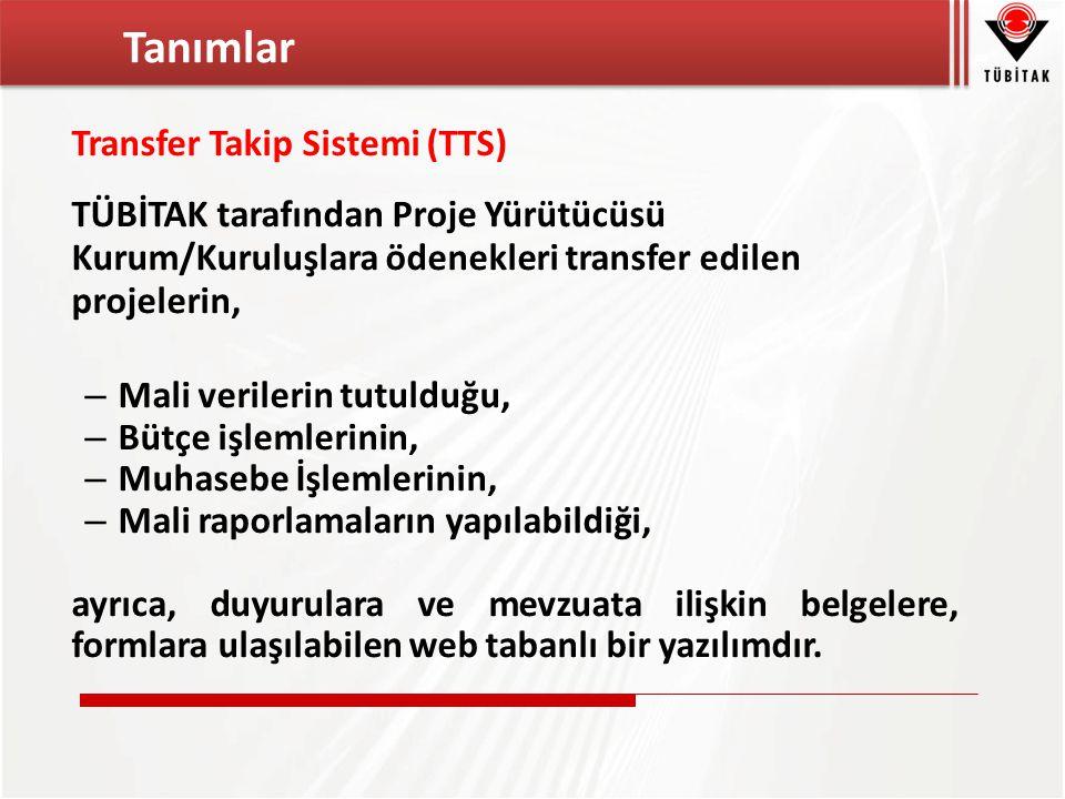 Transfer Takip Sistemi (TTS) TÜBİTAK tarafından Proje Yürütücüsü Kurum/Kuruluşlara ödenekleri transfer edilen projelerin, – Mali verilerin tutulduğu, – Bütçe işlemlerinin, – Muhasebe İşlemlerinin, – Mali raporlamaların yapılabildiği, ayrıca, duyurulara ve mevzuata ilişkin belgelere, formlara ulaşılabilen web tabanlı bir yazılımdır.