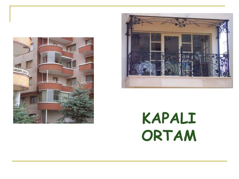 KAPALI ORTAM