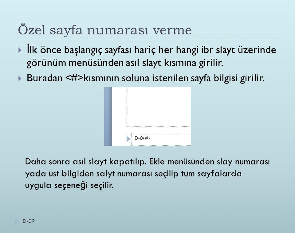 Farklı Bir sunumdan slayt ekleme D-020 Di ğ er sayfada eklenmiş slayt sayfasını görebilirz