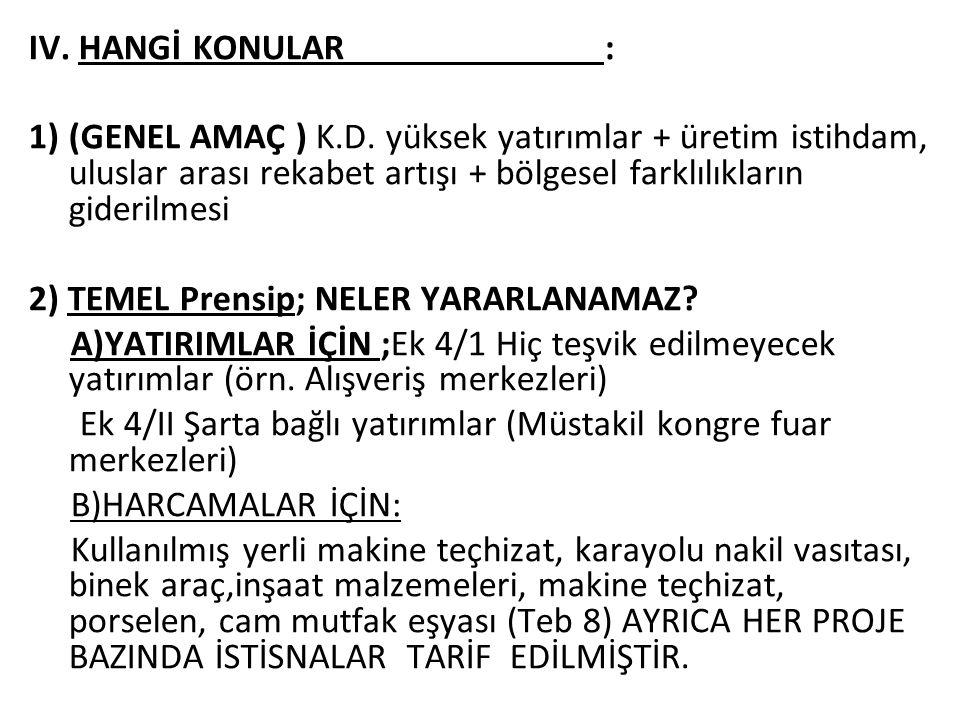 21/8/2012 GÜN VE 2012/30 SAYILI SGK GENELGESİ Komple yenilerde ''Gerçekleşen yatırımdan sağlanan istihdama'',diğerlerinde ''ilave istihdama ''verilir.
