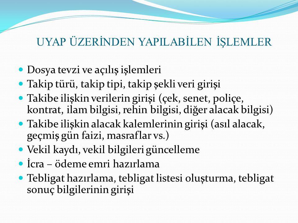 Entegrasyon çalışması devam eden kurumlar; Türkiye Bankalar Birliği Türkiye Katılım Bankaları Birliği, Maliye Bakanlığı Gelir İdaresi Başkanlığı (VEDOP), Emniyet Genel Müdürlüğü (Ek 2 protokol hükümleri kapsamında) Vakıfbank (Taraf hesaplarına yapılacak havale / eft işleminin UYAP üzerinden yapılması) Türkiye Noterler Birliği (Vekaletnamelerin online alınabilmesi) PTT (Tebligat ücretlerinin ödenmesi)