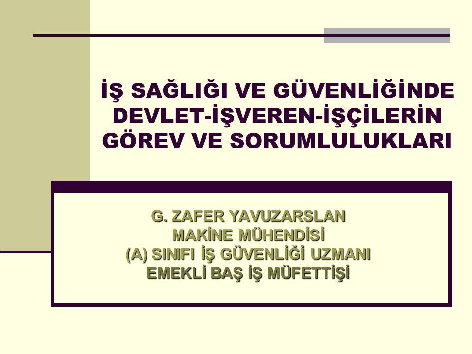 ÖNLEM ALMA BİLGİLENDİRME EĞİTİM GÖRÜŞ ALINMASI/KATILIM DENETİM ÖNLEM ALMA 1 2 3 4 5 İŞVEREN