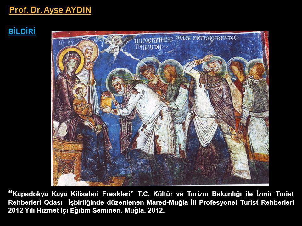 Kapadokya Kaya Kiliseleri Freskleri T.C.