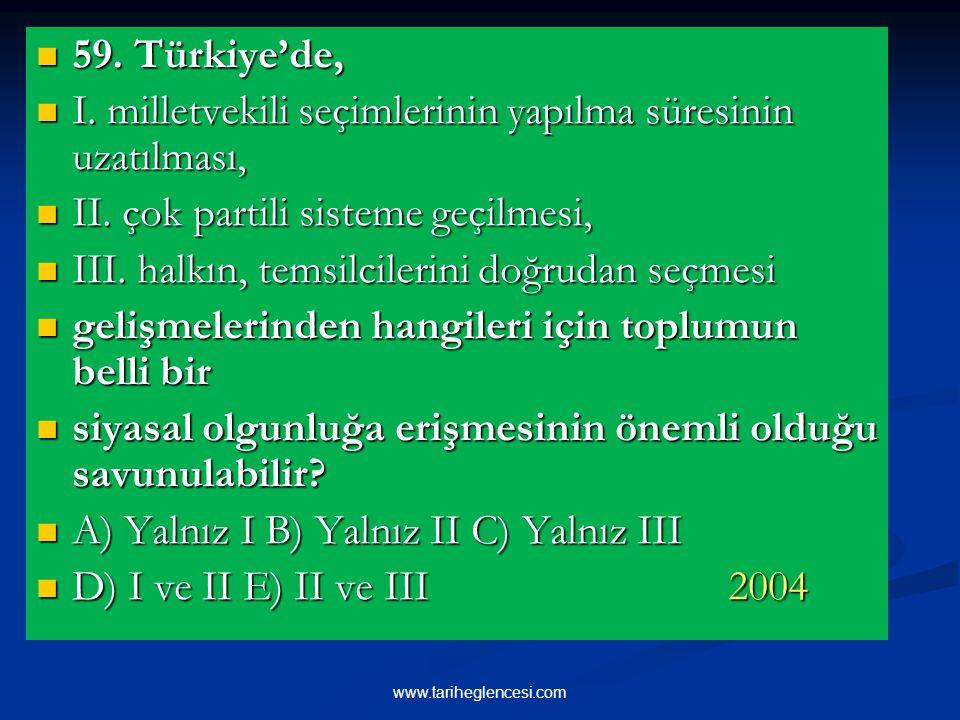 59.Türkiye'de, 59. Türkiye'de, I. milletvekili seçimlerinin yapılma süresinin uzatılması, I.