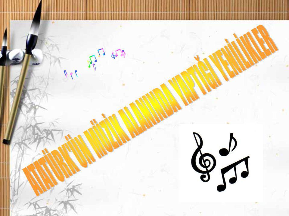 Bir milletin yenileşmesinde ölçü, musikide değişikliği alabilmesi, kavrayabilmesidir.