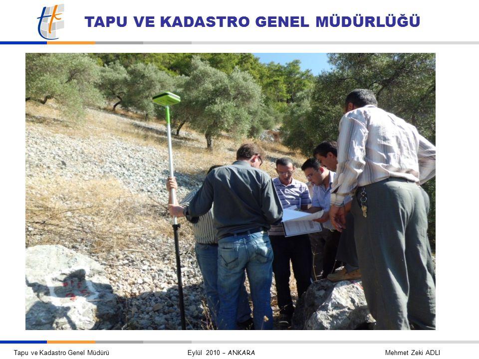Tapu ve Kadastro Genel Müdürü Eylül 2010 – ANKARA Mehmet Zeki ADLI TAPU VE KADASTRO GENEL MÜDÜRLÜĞÜ
