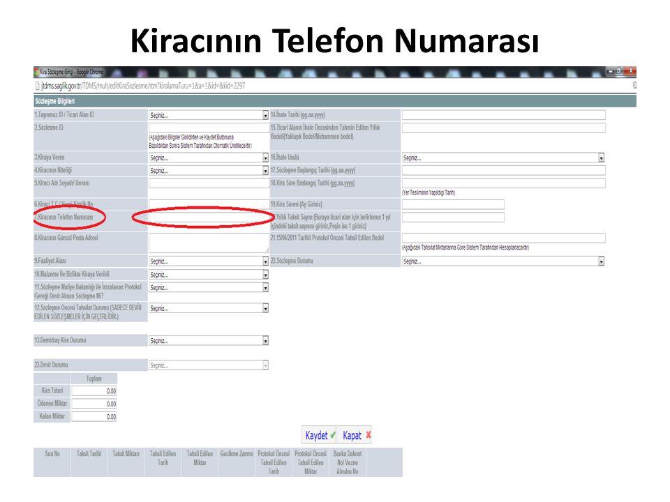 Kiracının Telefon Numarası