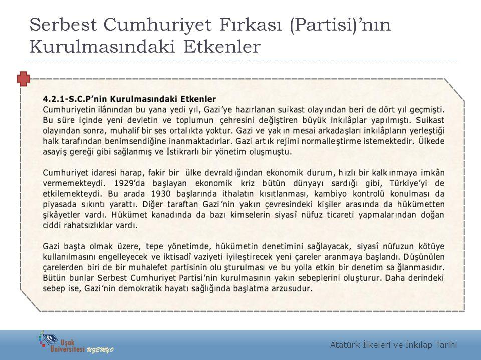 Serbest Cumhuriyet Fırkası (Partisi)'nın Kurulmasındaki Etkenler Atatürk İlkeleri ve İnkılap Tarihi