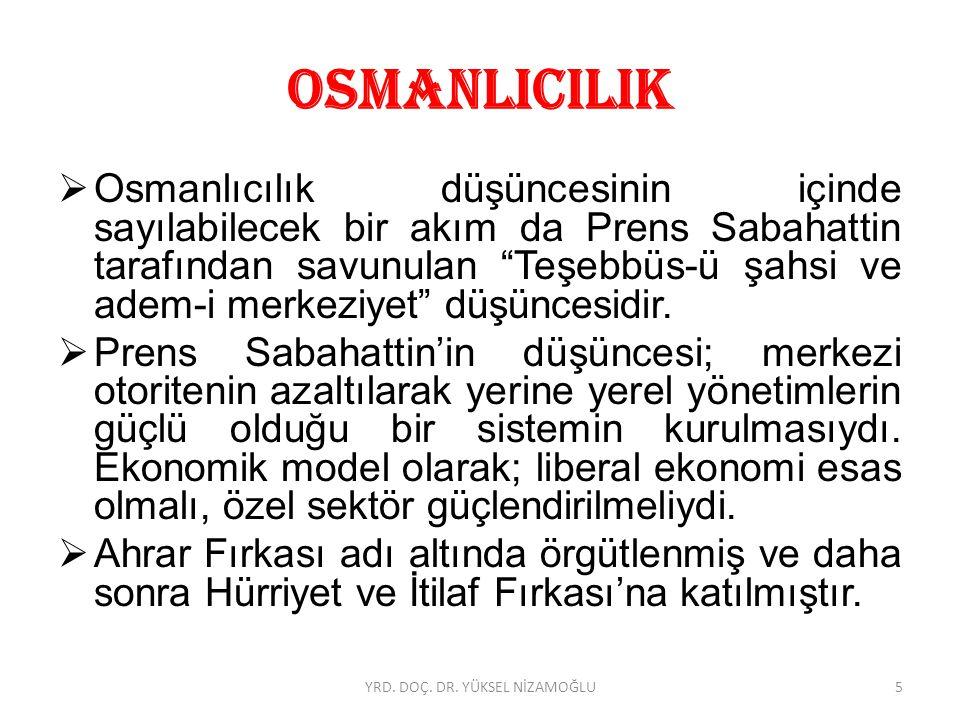 İ SLAMCILIK  Osmanlı Devleti'nin kurtuluşunu din birliğinde gören, bütün dünya Müslümanları ile bir birliğin kurulmasını amaçlayan düşüncedir.