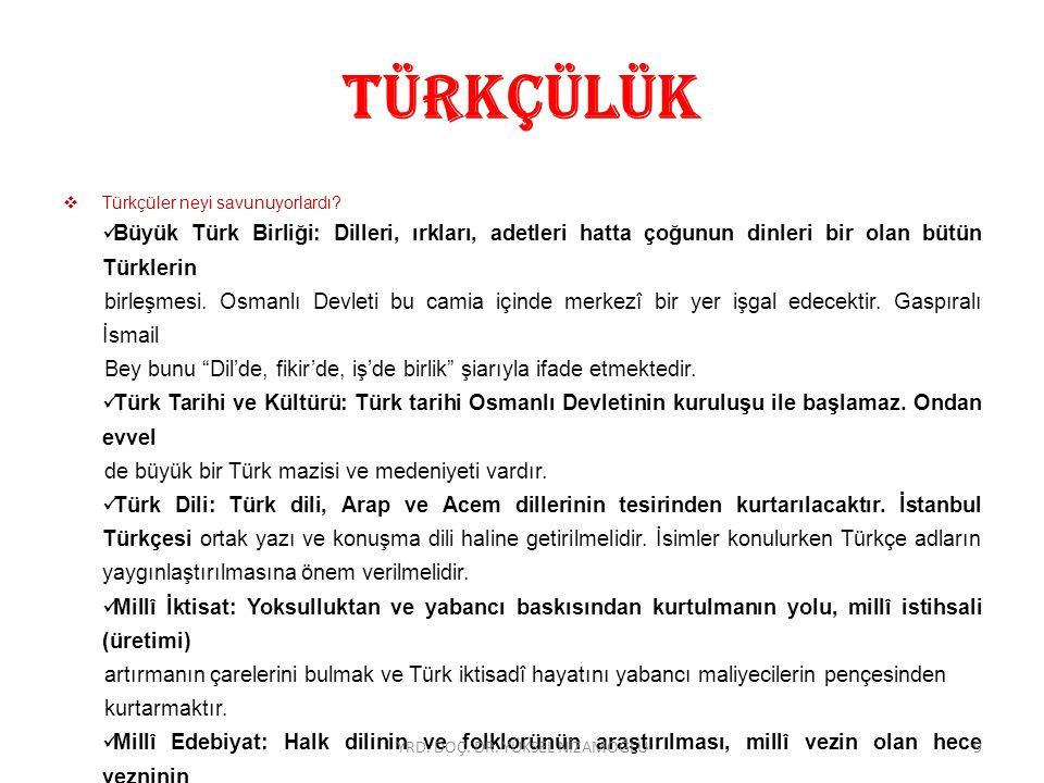 BATICILIK  Abdullah Cevdet, Celal Nuri, Süleyman Nazif, Ahmet Muhtar Paşa, Kılıçzade Hakkı gibi düşünür ve devlet adamlarıdır.
