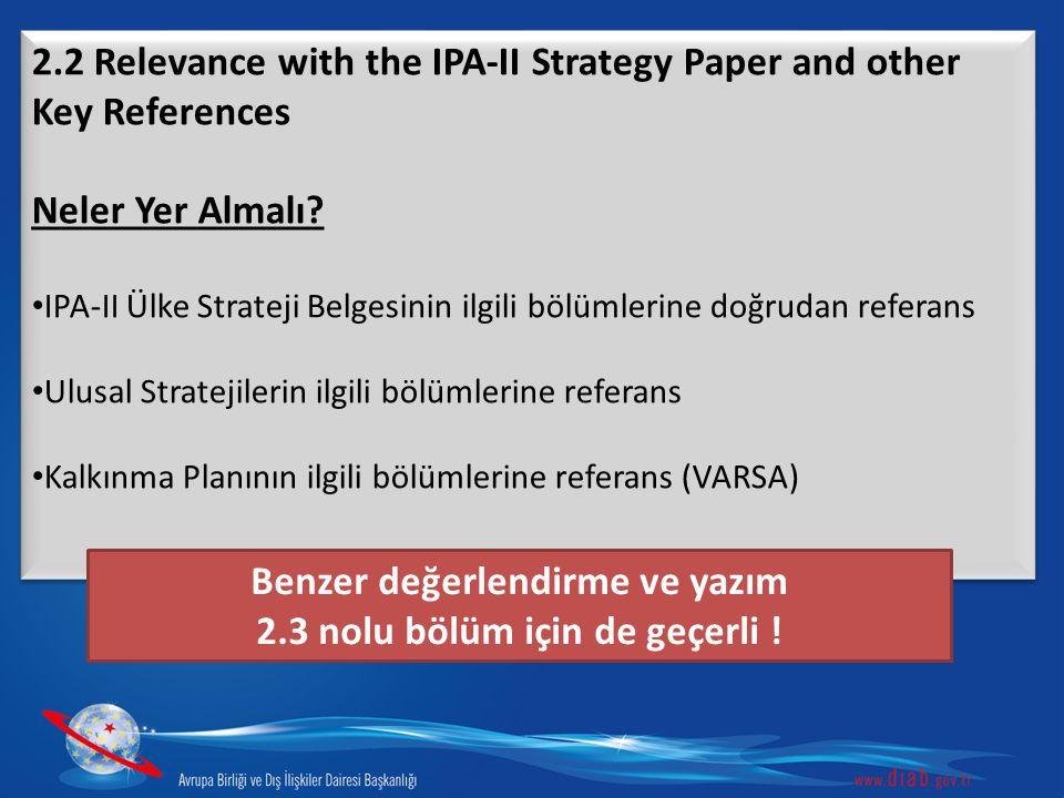 2.2 Relevance with the IPA-II Strategy Paper and other Key References Neler Yer Almalı? IPA-II Ülke Strateji Belgesinin ilgili bölümlerine doğrudan re