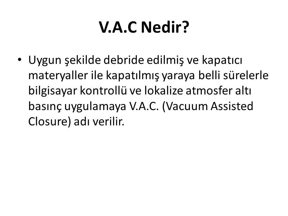 V.A.C Nedir.