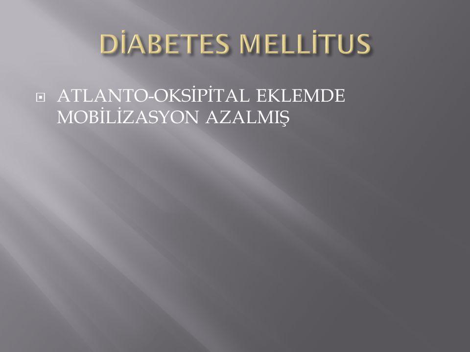  ATLANTO-OKSİPİTAL EKLEMDE MOBİLİZASYON AZALMIŞ