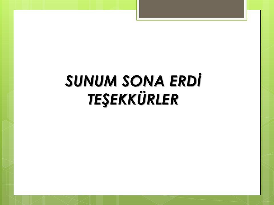 SUNUM SONA ERDİ TEŞEKKÜRLER