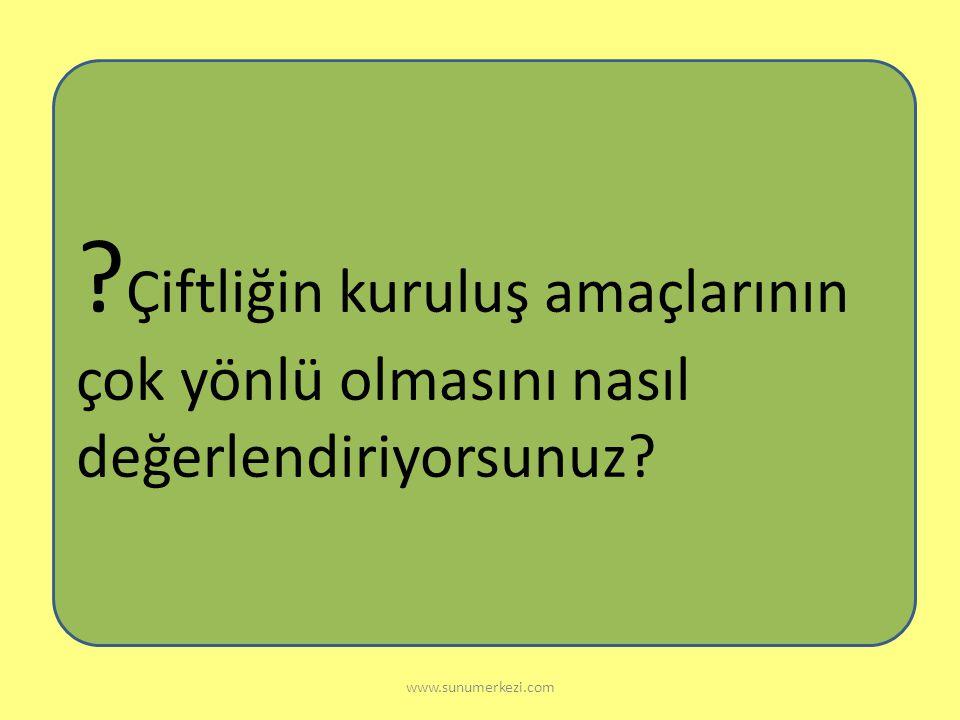 www.sunumerkezi.com Atatürk Orman Çiftliğinin Kuruluş Amaçları: Örnek çiftlik kurarak tarımı geliştirmek. Bazı bitkileri yetiştirip çiftçilere örnek o