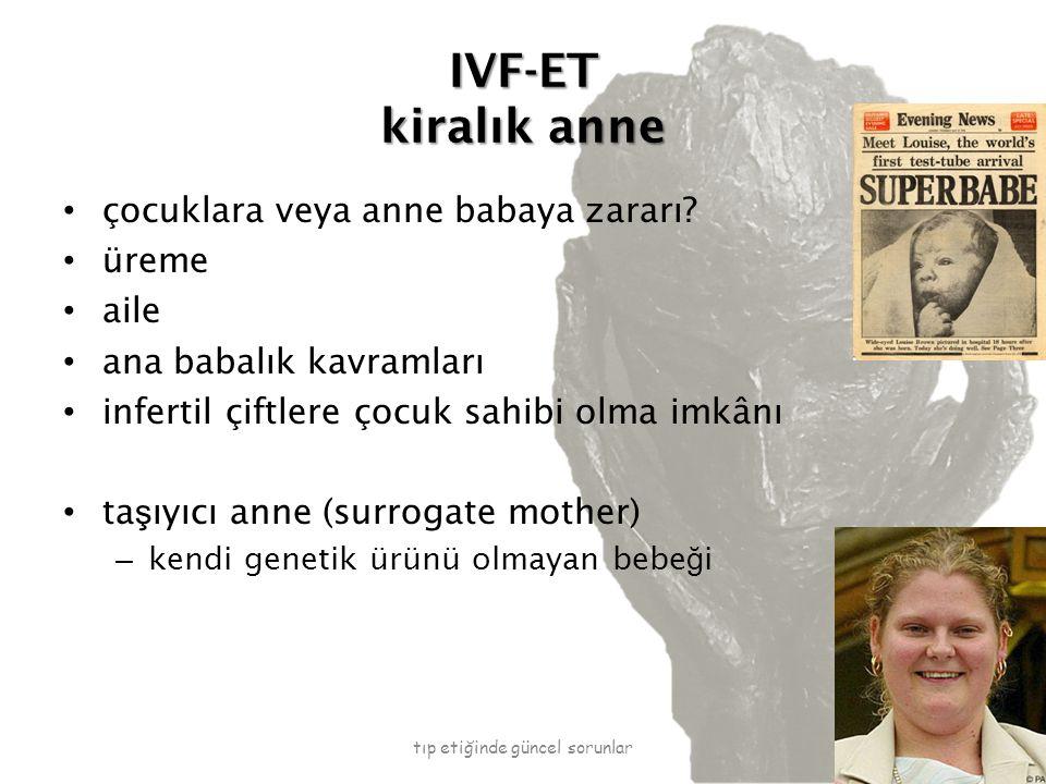 IVF-ET kiralık anne çocuklara veya anne babaya zararı.