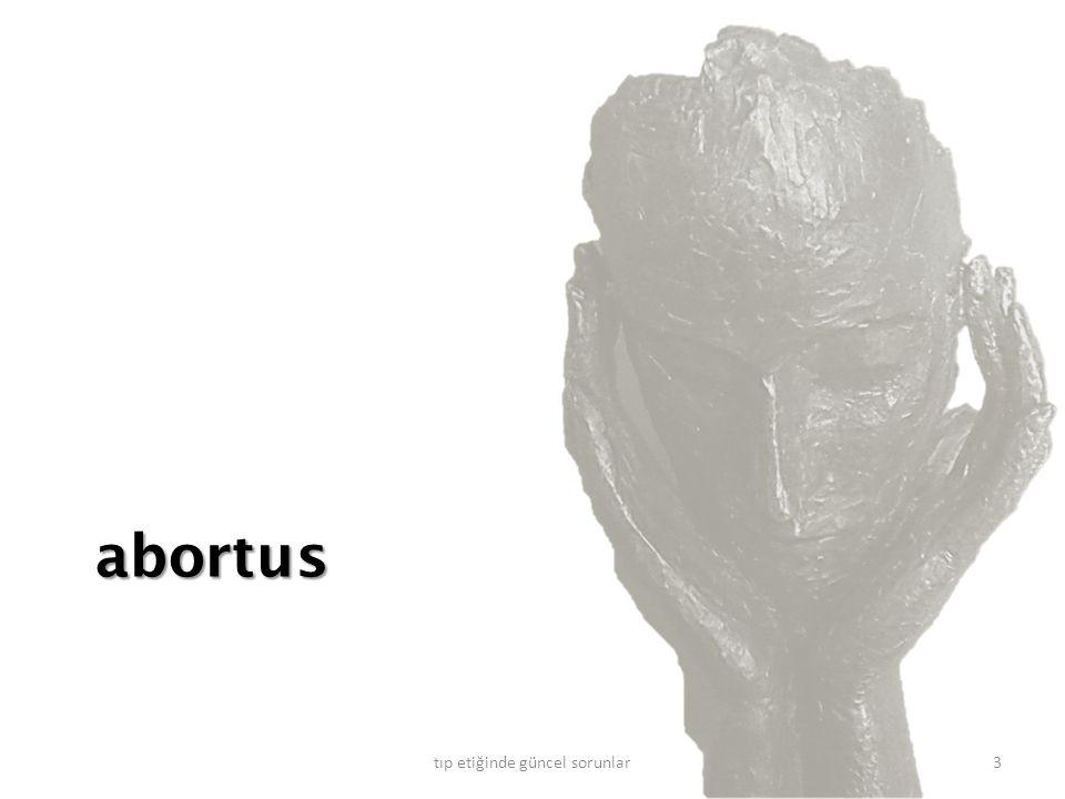 fetüsün ahlak kimli ğ i ve statüsü.prenatal dönemde ne zaman tam olarak insan.