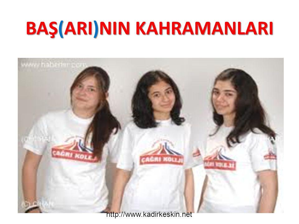 BAŞ(ARI)NIN KAHRAMANLARI http://www.kadirkeskin.net