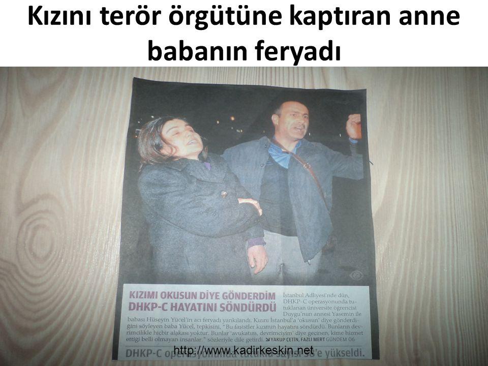 Kızını terör örgütüne kaptıran anne babanın feryadı http://www.kadirkeskin.net