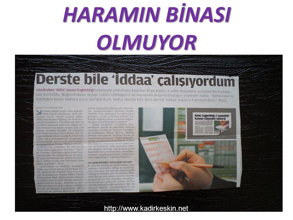 HARAMIN BİNASI OLMUYOR http://www.kadirkeskin.net