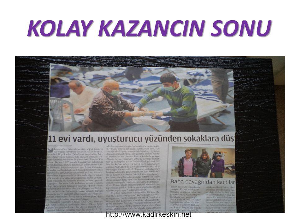 KOLAY KAZANCIN SONU http://www.kadirkeskin.net