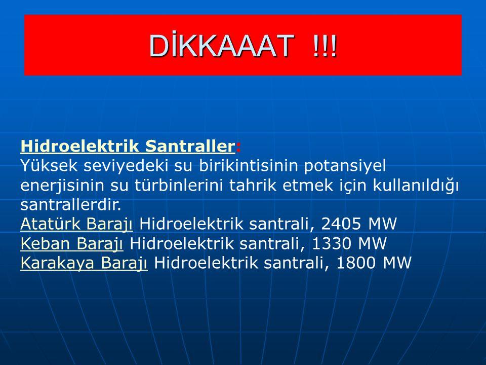 Hidroelektrik SantrallerHidroelektrik Santraller: Yüksek seviyedeki su birikintisinin potansiyel enerjisinin su türbinlerini tahrik etmek için kullanı