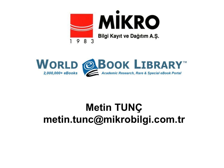 Metin TUNÇ metin.tunc@mikrobilgi.com.tr
