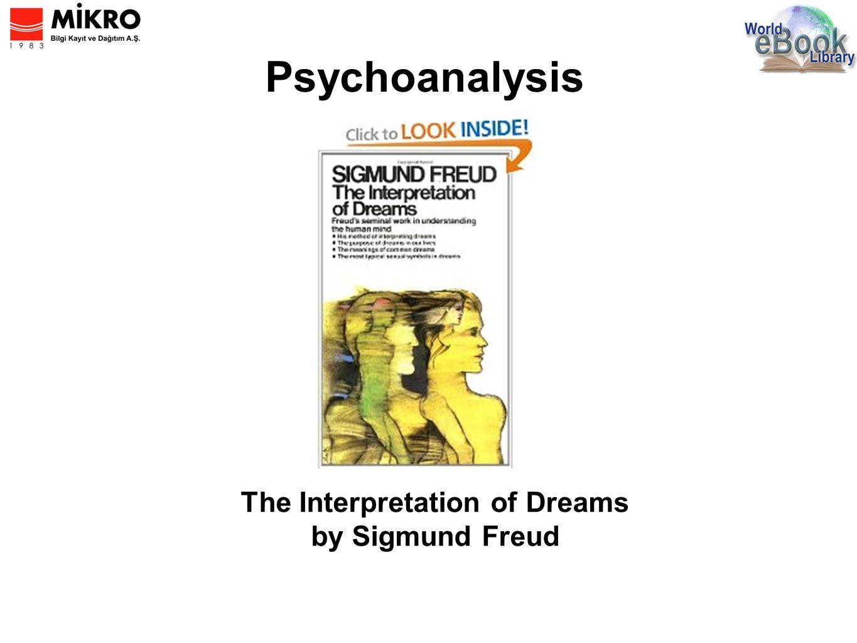 Psychoanalysis The Interpretation of Dreams by Sigmund Freud