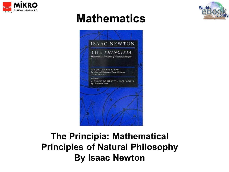Mathematics The Principia: Mathematical Principles of Natural Philosophy By Isaac Newton