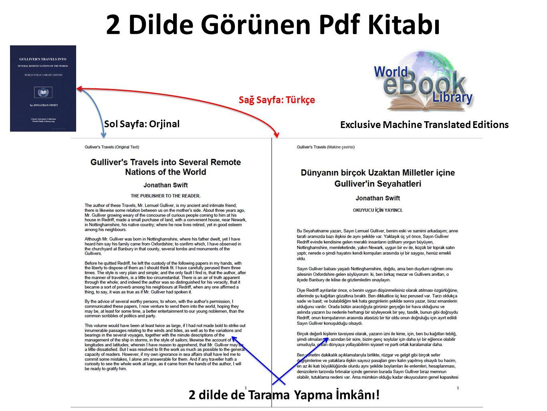 2 Dilde Görünen Pdf Kitabı Exclusive Machine Translated Editions Sol Sayfa: Orjinal Sağ Sayfa: Türkçe 2 dilde de Tarama Yapma İmkânı!