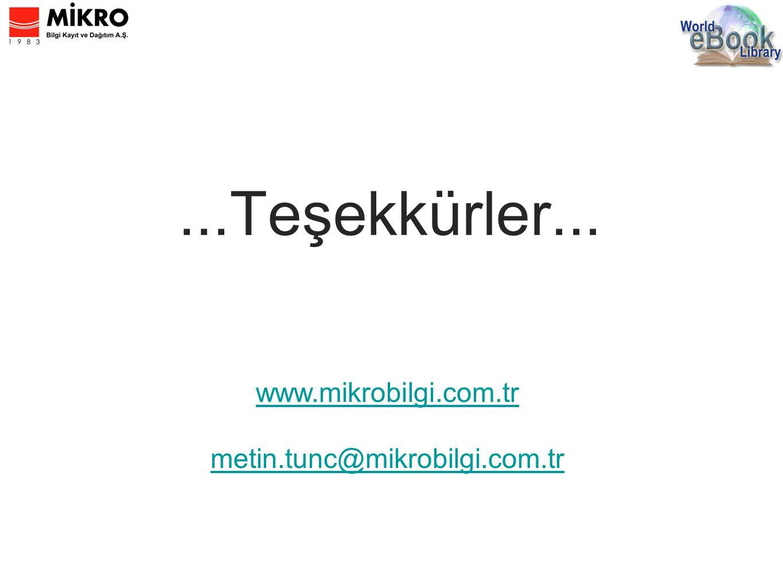 ...Teşekkürler... www.mikrobilgi.com.tr metin.tunc@mikrobilgi.com.tr