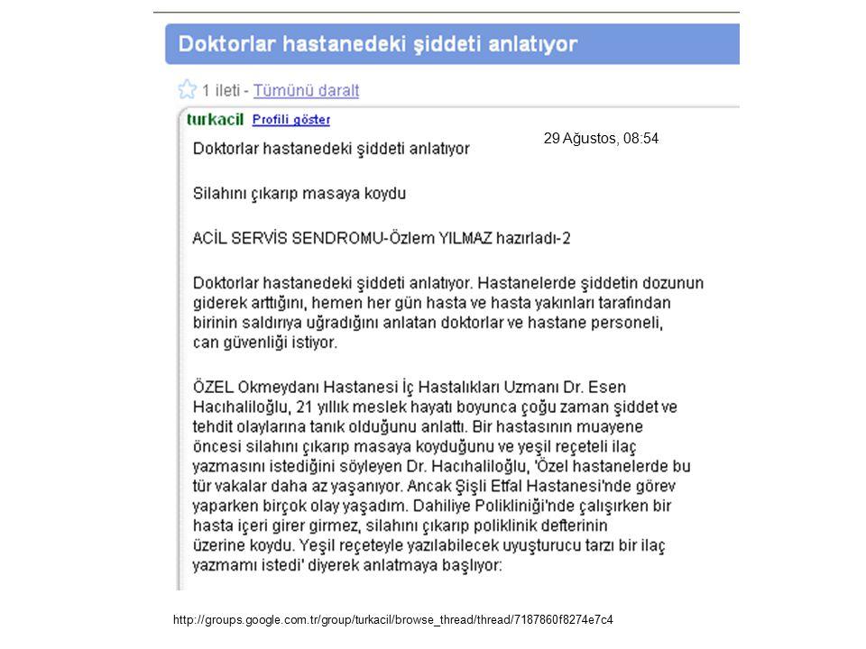 http://groups.google.com.tr/group/turkacil/browse_thread/thread/7187860f8274e7c4 29 Ağustos, 08:54