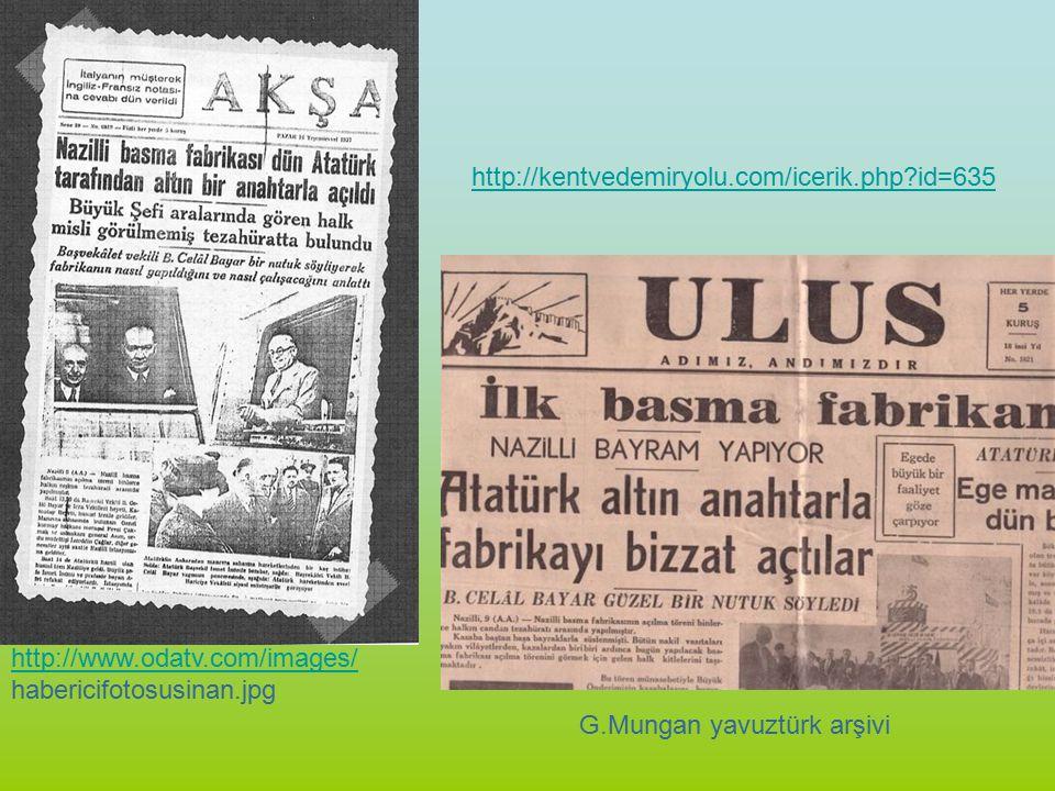 http://www.odatv.com/images/ habericifotosusinan.jpg http://kentvedemiryolu.com/icerik.php?id=635 G.Mungan yavuztürk arşivi