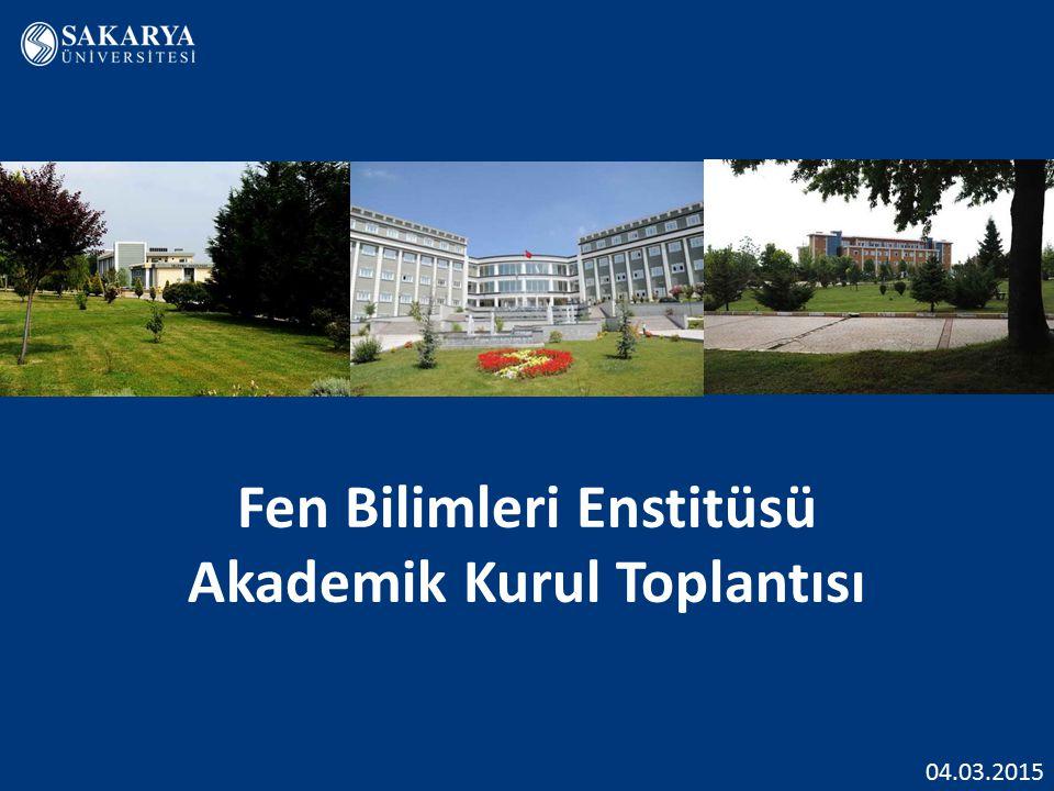 Fen Bilimleri Enstitüsü Akademik Kurul Toplantısı 04.03.2015