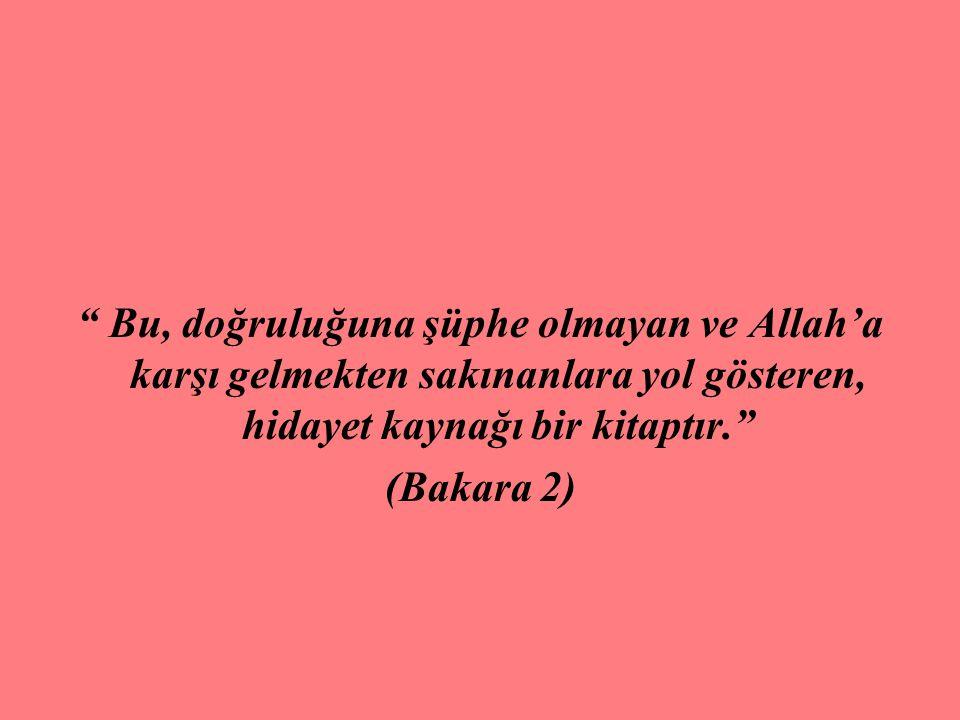 ………………………….. Kur'an'ın Temel Amaçları