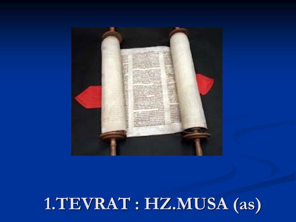 1.TEVRAT : HZ.MUSA (as)
