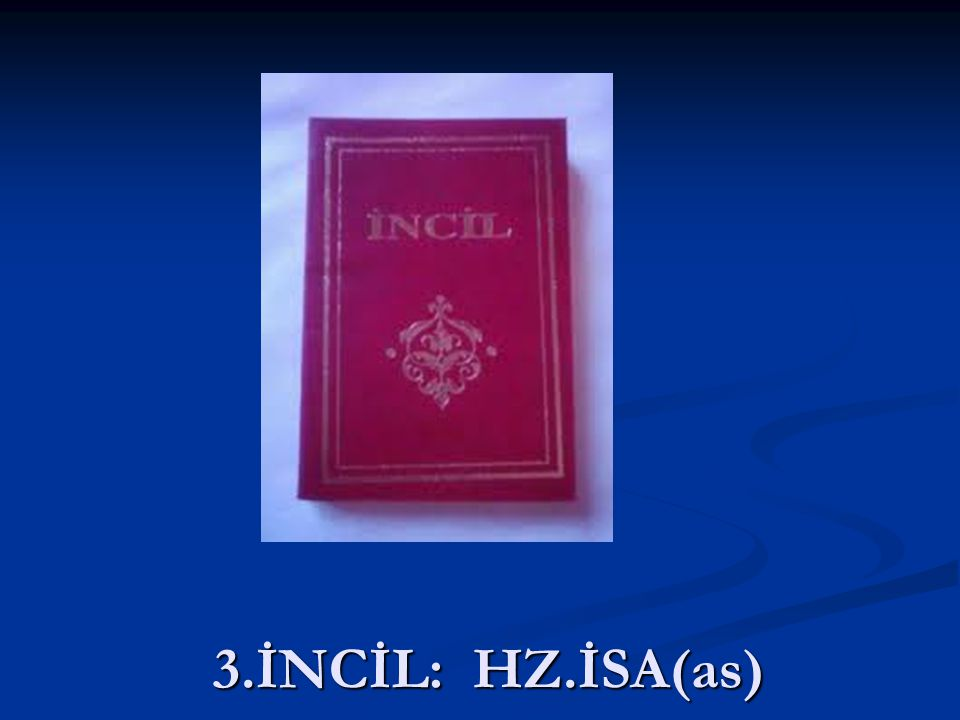 3.İNCİL: HZ.İSA(as)